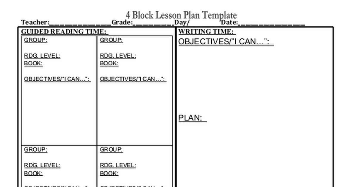 Four Block Lesson Plan Templatec Google Drive
