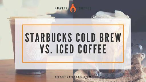 Starbucks Cold Brew vs. Iced Coffee