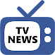 TV News - Live News + World News on Demand