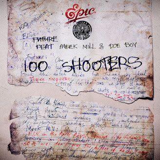 Future ft. Meek Mill & Doe Boy – 100 Shooters
