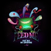Feed Me's Big Adventure (iTunes Version)