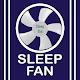 Sleep Fan White Noise Download on Windows
