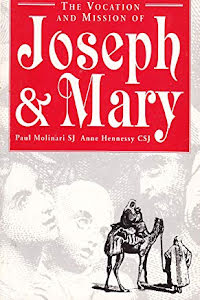 THE VOCATION AND MISSION OF JOSEPH & MARY