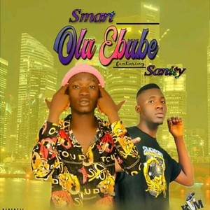 SMART__ FT_ SANITY_(OLUEBUBE) Upload Your Music Free