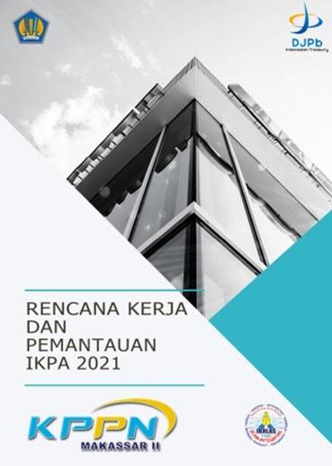Rencana Kerja Pemantauan IKPA 2021