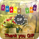 Download Thank You GIF For PC Windows and Mac