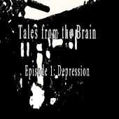 Tales from the Brain 1. Depression
