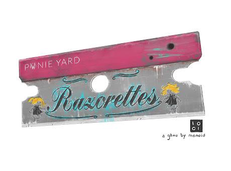 Pwnie Yard: Razorettes