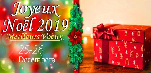 Photos De Joyeux Noel 2019.Sms Joyeux Noel 2019 መተግባሪያዎች Google Play ላይ