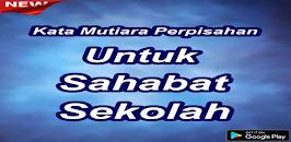 Download Kata Kata Bijak Perpisahan Apk Latest Version App