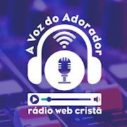 Rádio A Voz do Adorador