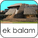 Ek Balam Tour Guide Cancun for PC Windows 10/8/7