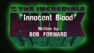 The Incredible Hulk (1996) - INNOCENT BLOOD
