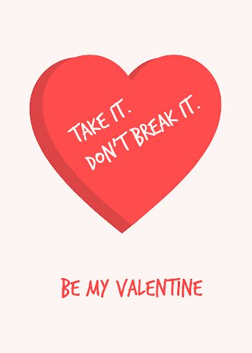 Take It Don't Break It - Valentine's Day Card template