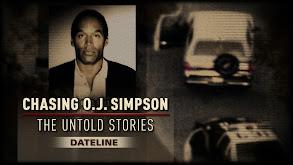 Chasing O.J. Simpson: The Untold Stories thumbnail