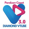 vTube New 3.0 Panduan Cepat Diamond icon