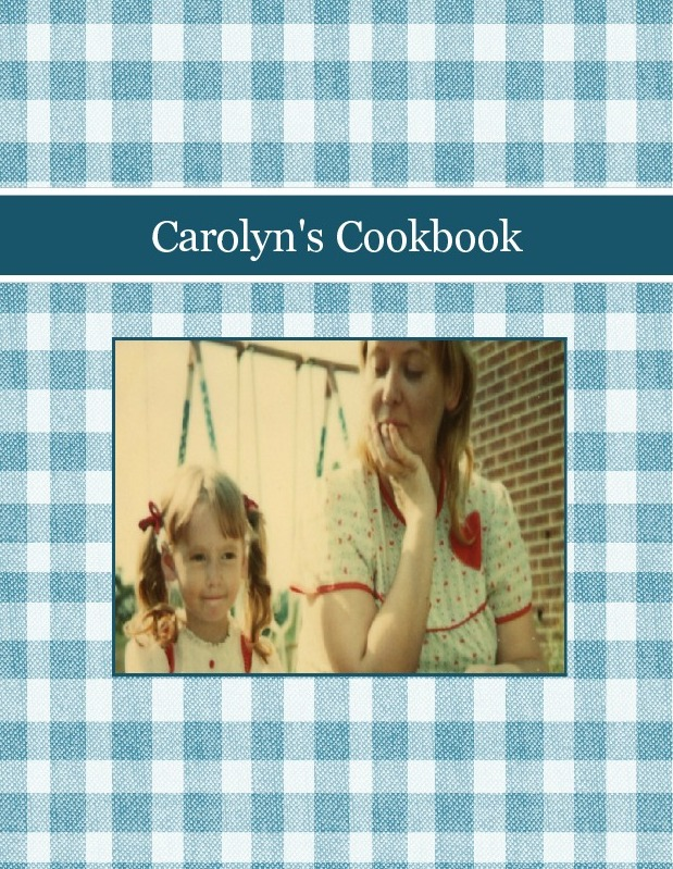 Carolyn's Cookbook