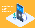 Voice and SMS Appointment Reminder Call Service