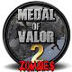 Medal Of Valor 2 Zombies (game)