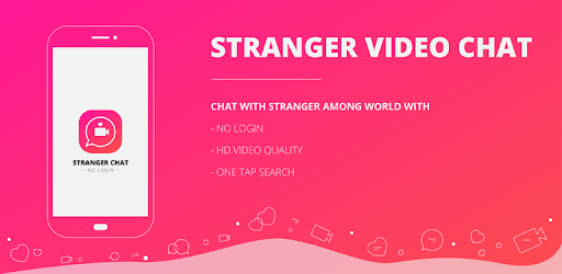 Stranger Video Chat - Apps on Google Play