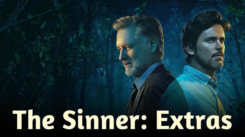 The Sinner: Extras
