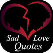 Sad Love Quotes & Broken Heart Sayings with Images