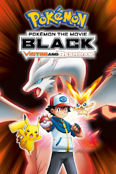 Pokémon the Movie: Black—Victini and Reshiram