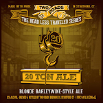 Two Roads 20 Ton Blonde Barleywine
