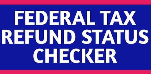 Federal Tax Refund Status Checker Apk for Windows Download 1 0
