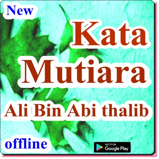 Kata Mutiara Ali Bin Abi Thalib 101 Apk Download Com