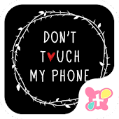 Fun Theme Don't Touch My Phone
