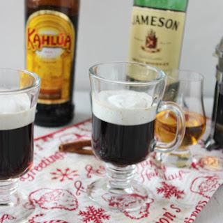 Irish Coffee With Kahlua.