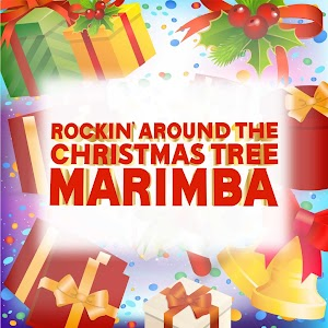 Marimba Party: Rocking Around the Xmas Tree - Ringtone (Marimba ...