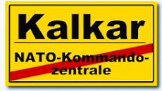 Ortsschild «Kalkar», darunter, durchgestrichen: «NATO-Kommandozentrale».