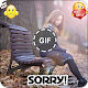 Download I M Sorry GIF For PC Windows and Mac