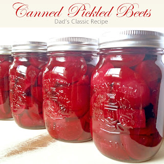 Dad's Canned Pickled Beets