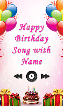 Happy Birthday Song with Name APK Latest Version Download - Free