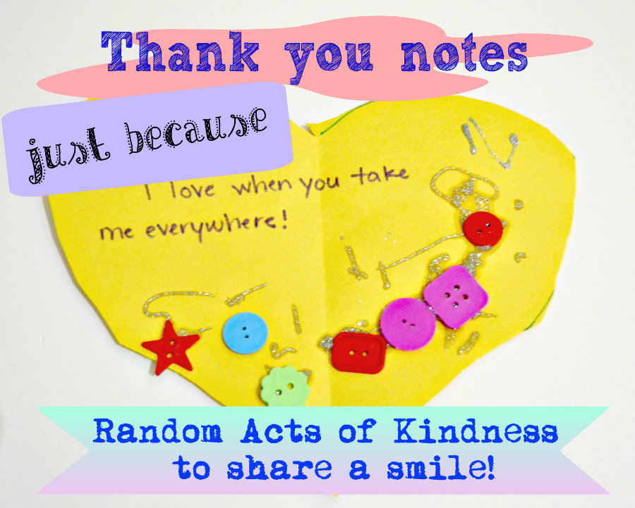 Thank you notes ... just because: Random Acts of Kindness to share a smile! P is for Preschooler {Random Acts of Kindness} - Alldonemonkey.com