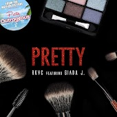 "Pretty (feat. Giada J.) (From the motion picture ""Pretty Outrageous"")"