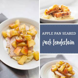 Apple Pan Seared Pork Tenderloin.
