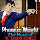 Phoenix Wright the Musical: the Turnabout Encounter (Vol. 1)