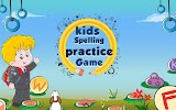 Kids Spelling Practice Game Apk Download Free for PC, smart TV