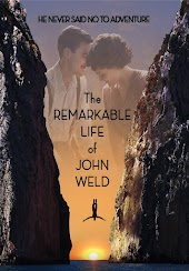 The Remarkable Life of John Weld