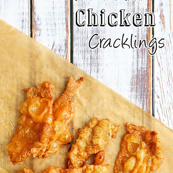 How to Make Chicken Cracklings Recipe