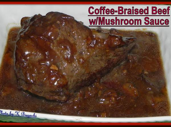 Coffee-braised Beef W/mushroom Sauce Recipe