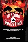 """""""Trading VS Investing"""""""
