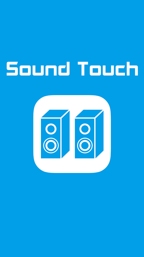 Sound Touch- screenshot