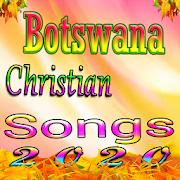 Botswana Christian Songs
