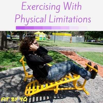 Exercising with Physical Limitations