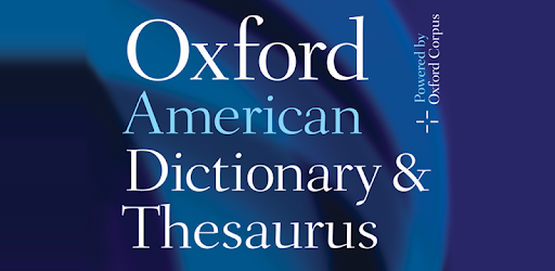 Oxford American Dictionary & Thesaurus - Apps on Google Play
